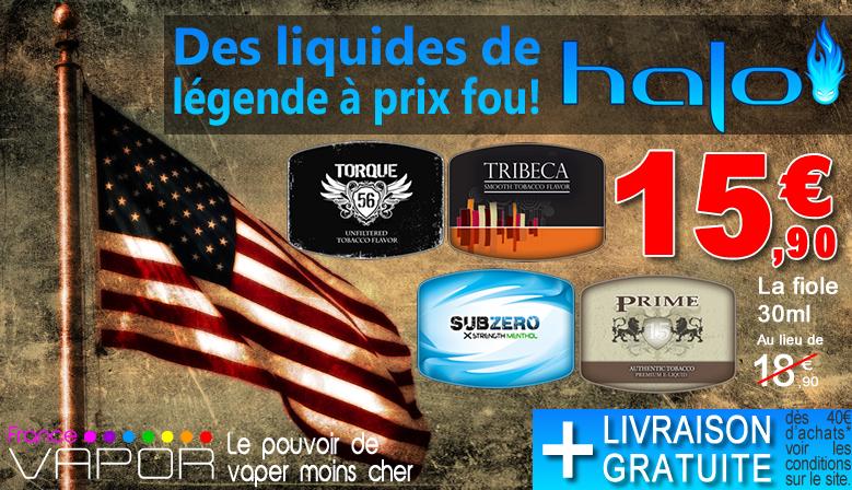 e-liquides Halo tribeca, sub zero, prime 15, torque 56 en promotion sur FranceVapor.com